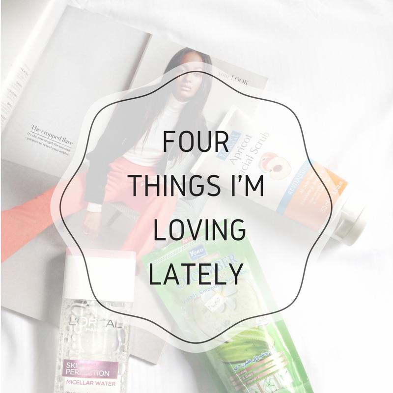 Four things I'm loving Lately
